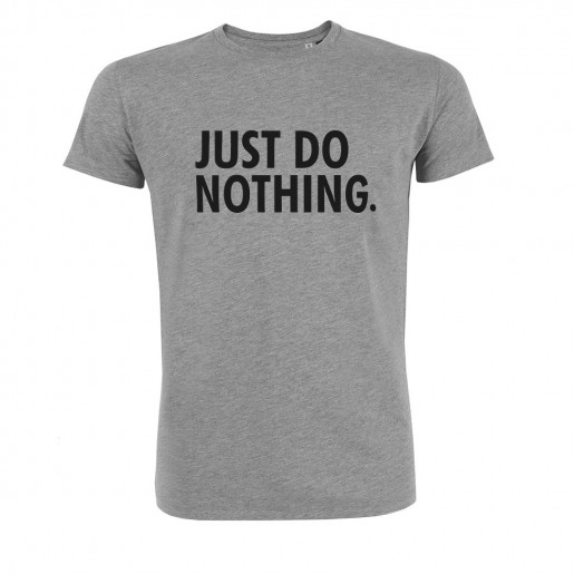 t shirt just do nothing